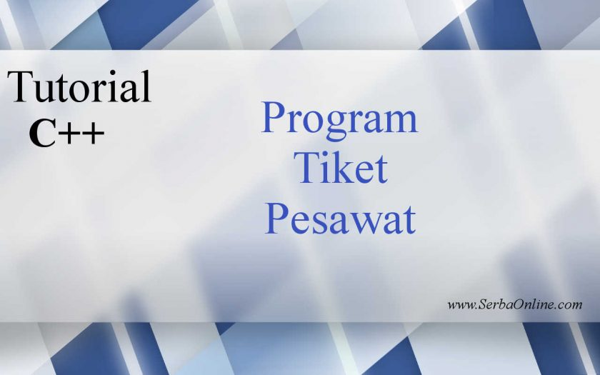 Program Tiket Pesawat Bahasa C++ - Download Gratis - Photo Credit Michael Xu