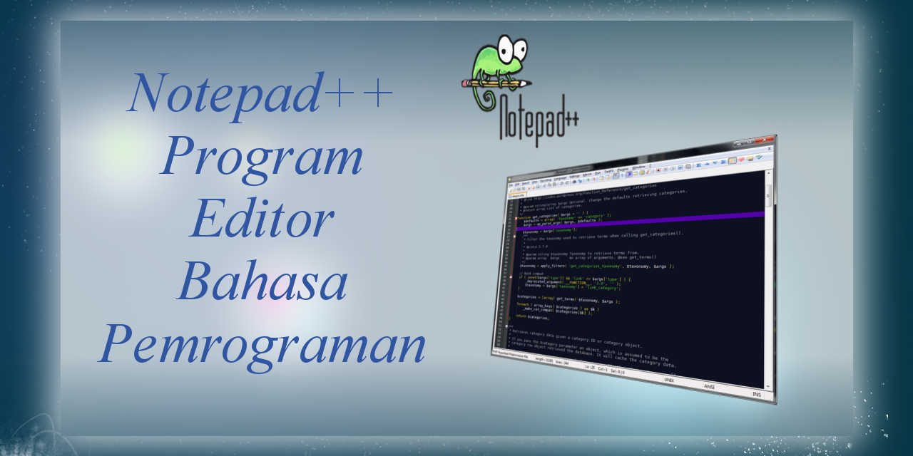 Notepad ++ Plus Plus Program Editor Bahasa Pemrograman